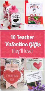 Homemade Valentine Gifts by 10 Teacher Valentine Gifts They U0027ll Love Tip Junkie