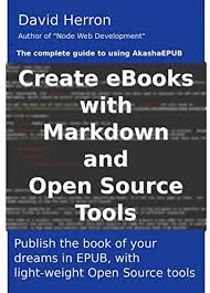 creating ebooks amazon com creating ebooks with markdown and open source tools