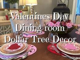 Valentine S Day Dining Decor by Diy Valentine Dining Room Decor Dollar Tree Items How To Youtube