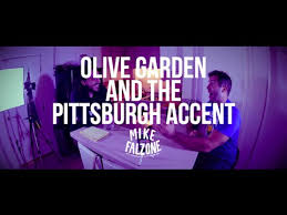 olive garden and the pittsburgh accent w josh macuga youtube