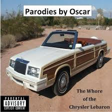 chrysler lebaron listen free to parodies by oscar the of the chrysler