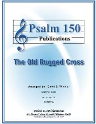 The Old Rugged Cross Made The Difference Sheet Music The Old Rugged Cross Clarinet Solo With Pia J W Pepper Sheet Music