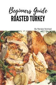 juicy thanksgiving turkey recipes 150 best images about recipe nomad on pinterest mondays turkey