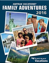 family adventure with amtrak vacations amtrak vacations