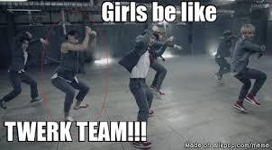 Twerk Meme - twerk team allkpop meme center