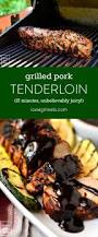 Barbecue Gaz Occasion by Best 25 Grilled Pork Tenderloins Ideas On Pinterest Grilled