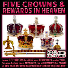 quote from the bible about hard work five crowns u0026 rewards in heaven