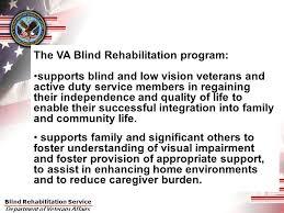 Blind Support Services Blind Rehabilitation Service State Of The Program U2013 8 18 09