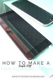 Diy Ipad Charging Station How To Make A Simple Diy Family Charging Station City Of