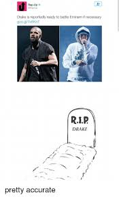 Eminem Drake Meme - rap up drake is reportedly ready to battle eminem if necessary