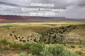 monuments for celebrating national monuments for all of us val in real