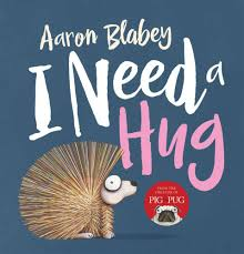 i need a booktopia i need a hug by aaron blabey 9781743629093 buy this