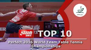 Dhs Table Tennis by Dhs Ittf Top 10 2016 World Team Table Tennis Championships Youtube