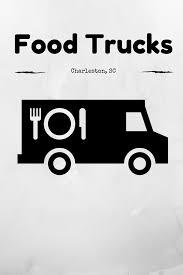 charleston u0027s food trucks holy city sinner