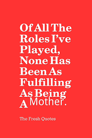 quotes about family drama 60 beautiful mother quotes u0026 mother u0027s day wishes quotes u0026 sayings