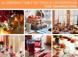 roundup 20 inspiring thanksgiving table setting and centerpiece