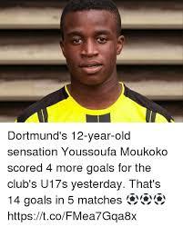 Year 12 Memes - dortmund s 12 year old sensation youssoufa moukoko scored 4 more