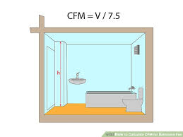 how many cfm for bathroom fan how to calculate cfm for bathroom fan 5 steps with pictures