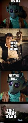 Han Shot First Meme - greedo shot first meme www galleryhip com the hippest pics