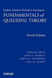 fundamentals of queueing theory solutions manual wiley series in