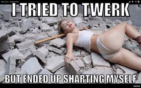 Twerk Meme - miley cyrus twerk shart miley cyrus know your meme