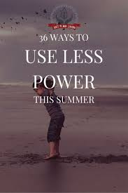 Even Bill Would Check Out - 36 ways to save power money this summer power bill frugal and