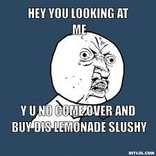 Why You No Meme Generator - slushy memes image memes at relatably com
