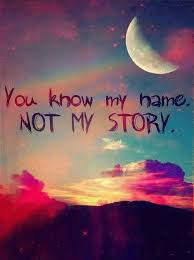 You Know My Name Not My Story Meme - my name funny pictures quotes memes funny images funny jokes