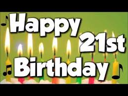 Happy 21st Birthday Meme - happy 21st birthday happy birthday to you song youtube