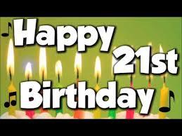Happy 21 Birthday Meme - happy 21st birthday happy birthday to you song youtube