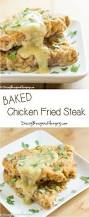 baked chicken fried steak recipe chicken fried steak fried