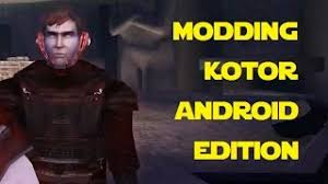 kotor android wars kotor modded android 1 50 mods