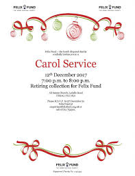 come to the felix fund carol service didcot 12 december felix