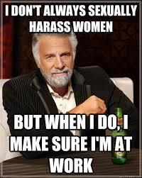 Sexual Harrassment Meme - funny for sexual harassment funny meme www funnyton com