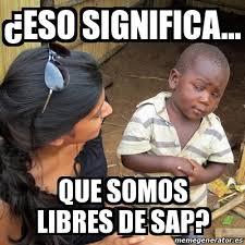 Sap Memes - meme skeptical 3rd world kid 眇eso significa que somos libres