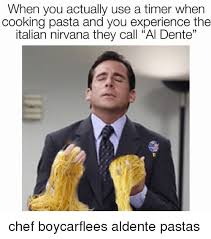 Meme Chef - when you actually use a timer when cooking pasta and you