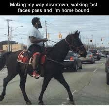 Making My Way Downtown Meme - 25 best memes about making my way downtown walking making my