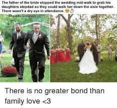 Bride To Be Meme - 25 best memes about father of the bride father of the bride