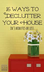 How To Declutter Basement How To Declutter Your House In Five Minutes 16 Easy Ways