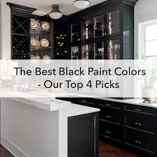 kitchen wall colors with black cabinets the best black paint colors our top 4 pics paper moon
