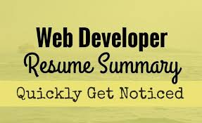 Web Developer Resume Get Your Web Developer Resume Noticed With A Compelling Summary