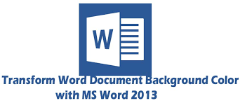 how to change color of ms word 2013 document page