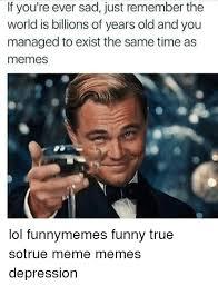 Memes About Depression - 25 best memes about meme depression meme depression memes