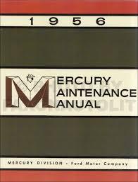 1956 mercury repair shop manual original