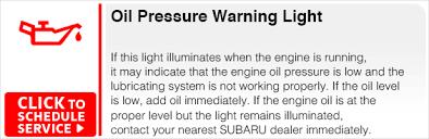 oil pressure warning light subaru dashboard indicator light service information