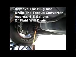 ford f150 torque converter f150 transmission 4r70w fluid and filter change