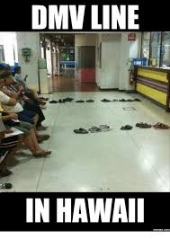 Hawaii Memes - dmv line in hawaii memescom line meme on me me