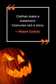 10 happy halloween quotes best halloween sayings