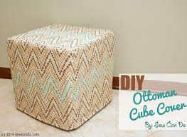 Ottoman Cover Sew Can Do How To Make A Diy Custom Ottoman Cube Cover Sewing