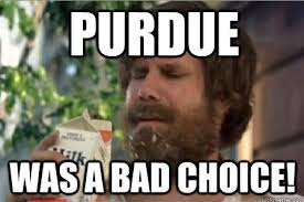 Indiana University Memes - it is our choices in life that define us like the decision to